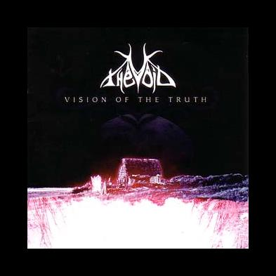 The Void - Visions Of The Truth