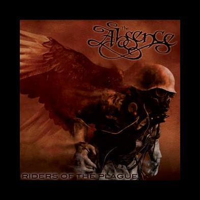 The Absence - Riders Of The Plague