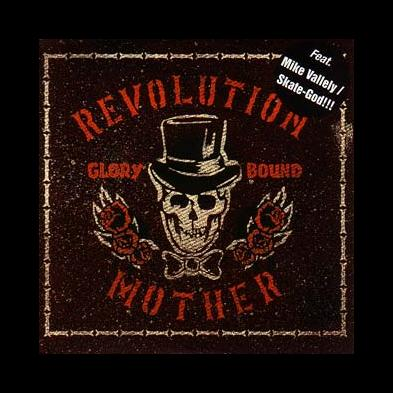 Revolution Mother - Glory Bound