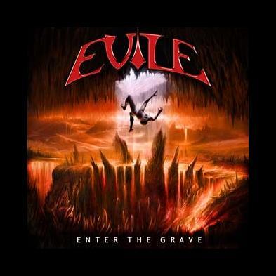 Evile - Enter The Grave