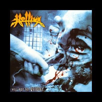 Hellion - Will Not Go Quietly