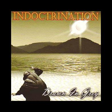 Indoctrination - Drawn In Grey