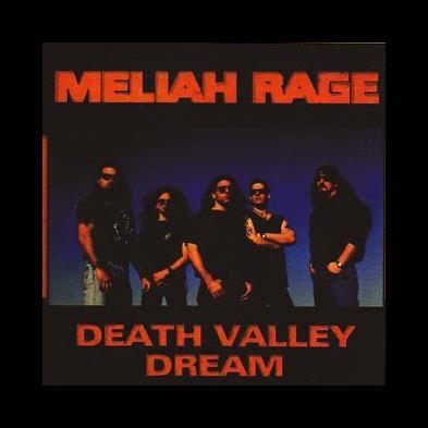Meliah Rage - Daeth Valley Dream
