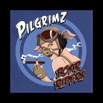 Pilgrimz - Boar Riders