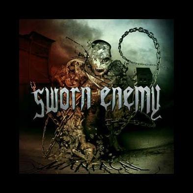 Sworn Enemy - Maniacal