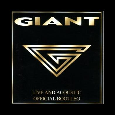 Giant - Live And Acoustic - Official Bootleg