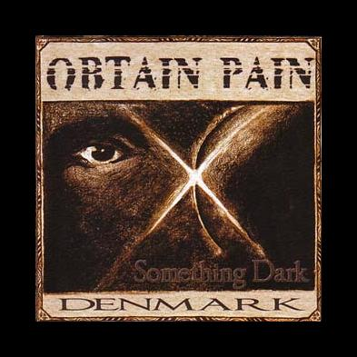 Obtain Pain - Something Dark