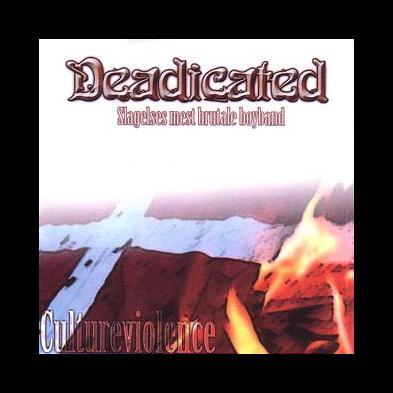 Deadicated - Cultureviolence