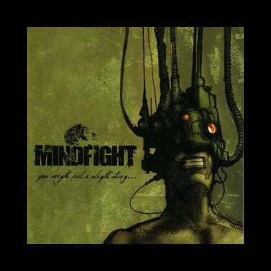Mindfight - You Might Feel A Slight Sting