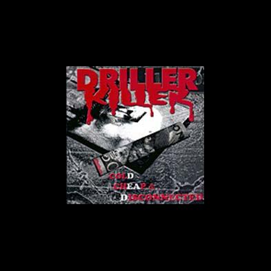Driller Killer - Cold, Cheap And Disconnected