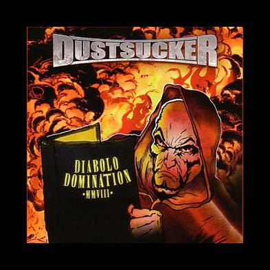 Dustsucker - Diabolo Domination MMVIII