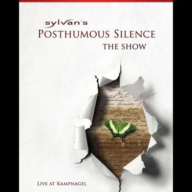 Sylvan - Posthumous Silence - The Show