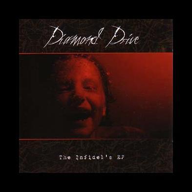 Diamond Drive - The Infidel's EP