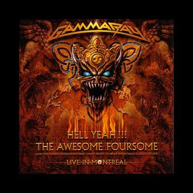 Gamma Ray - Hell Yeah!!! - The Awesome Foursome