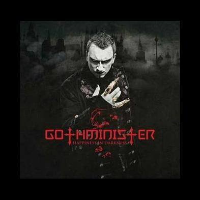 Gothminister - Hapiness Is Darkness