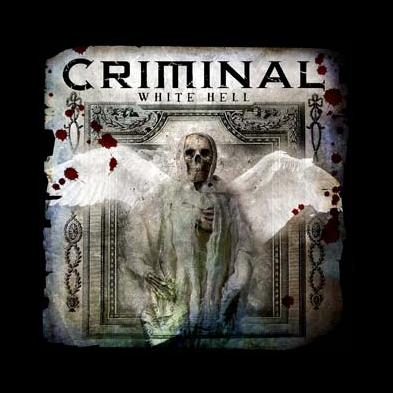 Criminal - White Hell