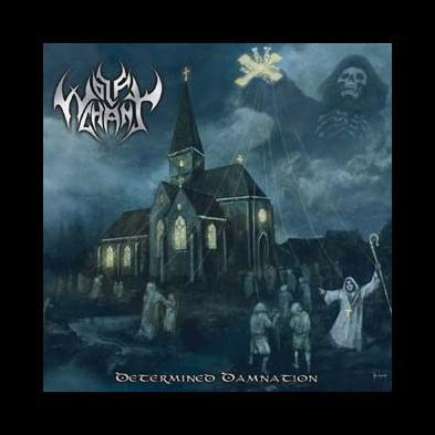 Wolfchant  - Determind Damnation