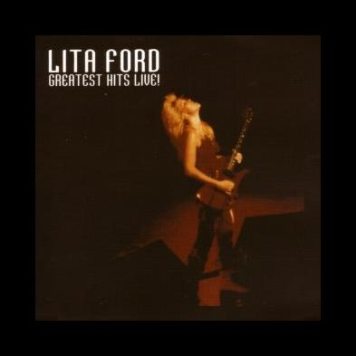 Lita Ford - Greatest Hits Live!