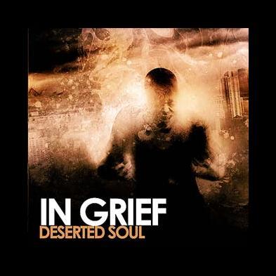 In Grief - Deserted Soul