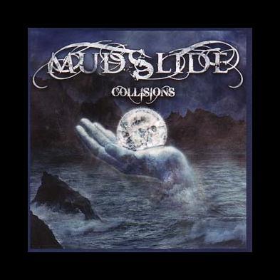 Mudslide - Collisions
