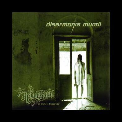 Disarmonia Mundi - Nebularium + The Restless Memoirs EP
