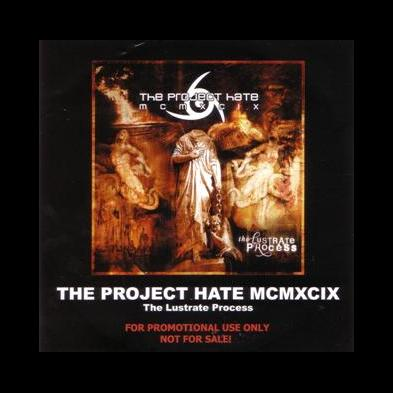 The Project Hate MCMXCIX - The Lustrate Process