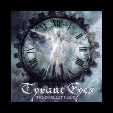 Tyrant Eyes - The Darkest Hour
