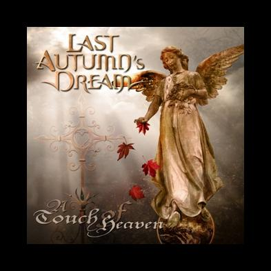 Last Autumn's Dream  - A Touch Of Heaven