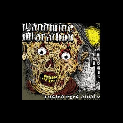 Landmine Marathon - Rusted Eyes Awake