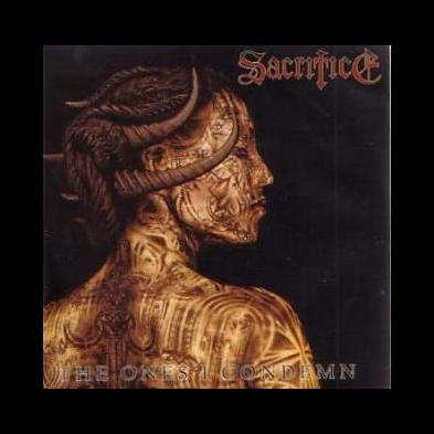 Sacrifice - The Ones I Condemn
