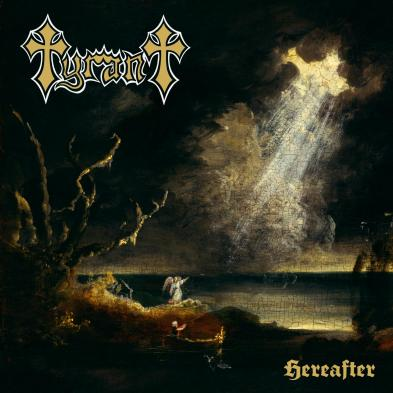 Tyrant (U.S) - Hereafter