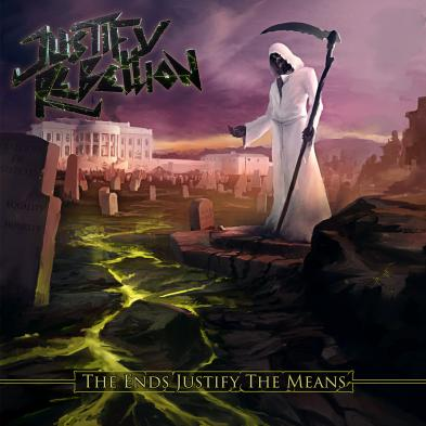 Justify Rebellion - The Ends Justify the Means