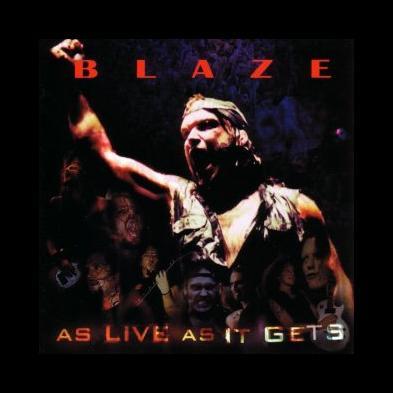 Blaze - As Live As It Gets