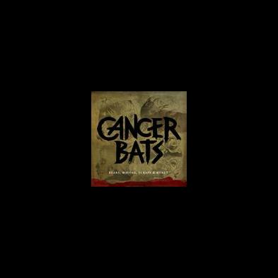 Cancer Bats - Bears, Mayors, Scraps and Bones