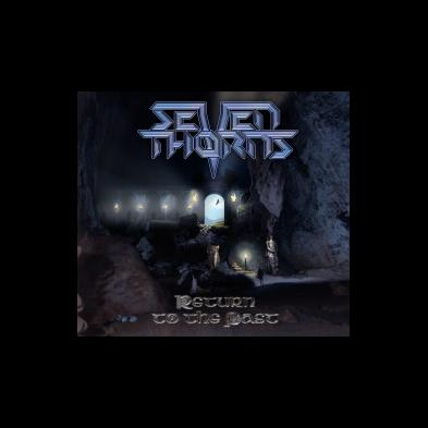 Seven Thorns - Return To The Past