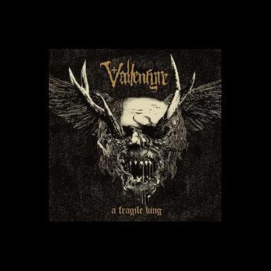 Vallenfyre - A Fragile King