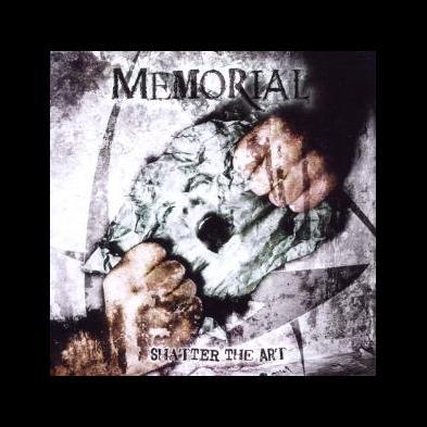 Memorial - Shatter the Art