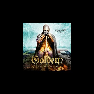 Golden Resurrection - Man with a Mission