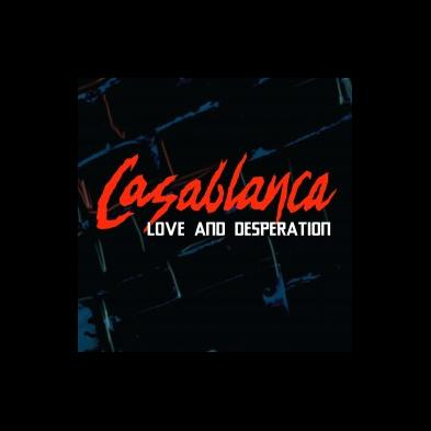 Casablanca - Love and Desperation [ep]