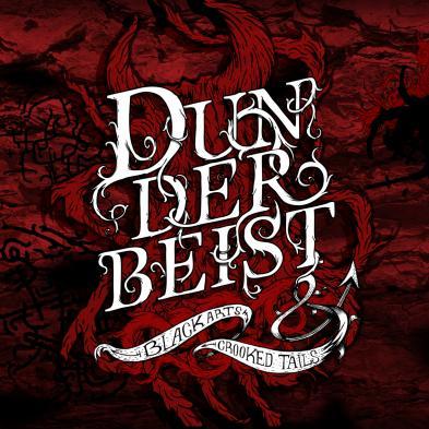 Dunderbeist - Black Arts & Crooked Tails