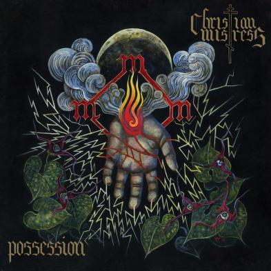 Christian Mistress - Possession