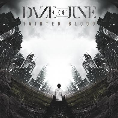 Daze of June - Tainted Blood