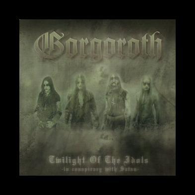 Gorgoroth - Twilight Of The Idols