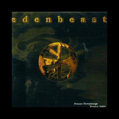 Edenbeast - Prozac Partysongs