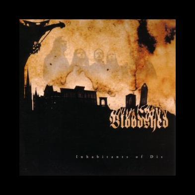 Bloodshed - Inhabitants Of Dis