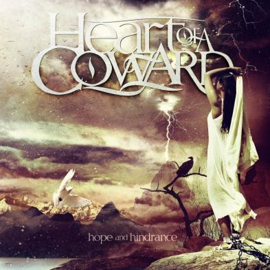 Heart of a Coward - Hope & Hindrance