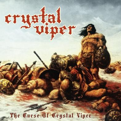 Crystal Viper - The Curse Of Crystal Viper  [re-release]