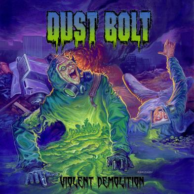 Dust Bolt - Violent Demolition