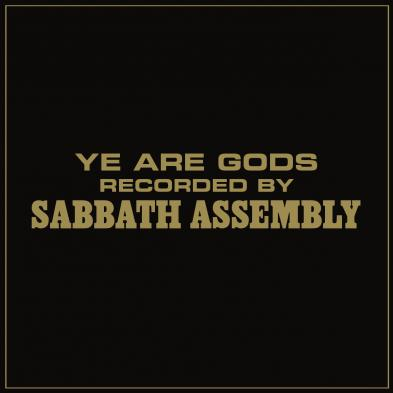 Sabbath Assembly - Ye Are Gods