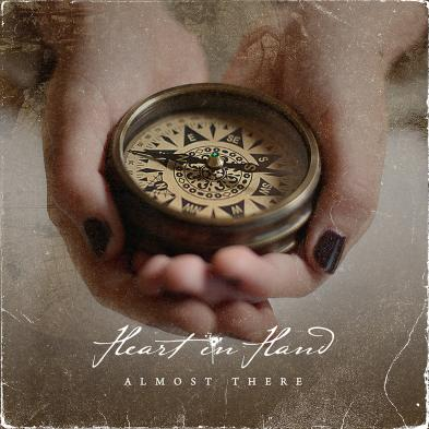 Heart In Hand - Almost There